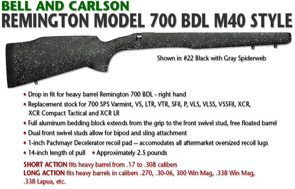Bell and Carlson Remington Model Remington 700 BDL, M40 Style