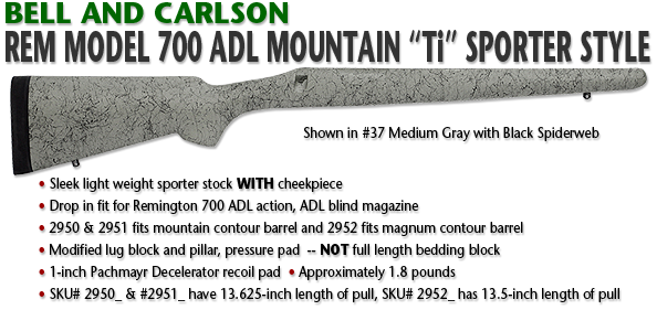 Bell and Carlson Remington 700 ADL Mountain Ti, Sporter Style