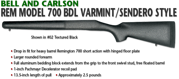 Bell and Carlson Remington 700 BDL Standard Varmint Sendero Style