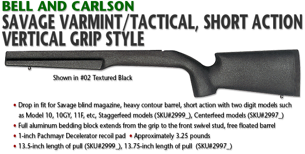 Savage Varmint/Tactical Vertical Grip Style, Short Action