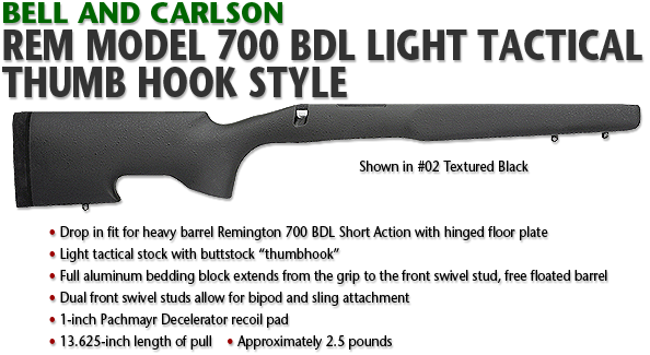 Bell and Carlson Remington 700 BDL Light Tactical, Thumb Hook Style
